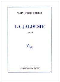 La jalousie- Alain Robbe-Grillet